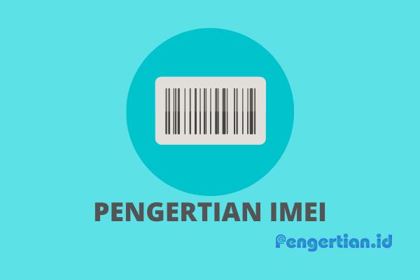 Pengertian IMEI 2 1 2